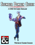 5e Cleric Domains - Slumber Domain