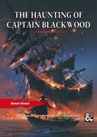 The Haunting of Captain Blackwood
