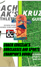 Coach Kruzzlak's Subclasses and Sports Champion's Bundle [BUNDLE]