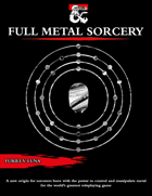The Full Metal Sorcery Origin for Sorcerers [D&D 5e (2021)]