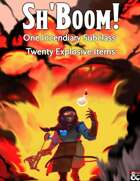 Sh'Boom! One Incendiary Subclass, Twenty Explosive Items