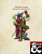The Fool Class