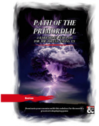 Path of the Primordial