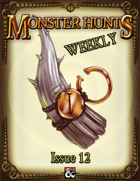 Monster Hunts Weekly: Issue 12