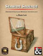 Seaside Salvage: Eberron Salvage Mission Anthology (Fantasy Grounds)