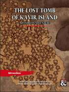 The Lost Tomb of Kavir Island