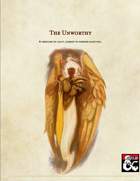 The Unworthy - A Cursed Creature of Light