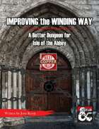 Improving the Winding Way: a better dungeon for Isle of the Abbey