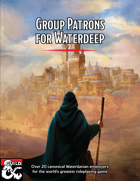 Group Patrons for Waterdeep