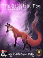 The Celestial Fox - A New Warlock Patron (Fantasy Grounds)