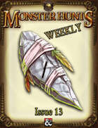 Monster Hunts Weekly: Issue 13 (Fantasy Grounds)