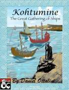 Kohtumine: The Great Gathering of Ships
