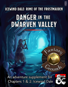 Danger in the Dwarven Valley (Fantasy Grounds)