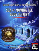 Sea of Moving Ice, Gods of Fury (Fantasy Grounds)