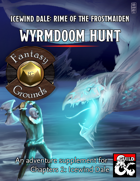 Wyrmdoom Hunt (Fantasy Grounds)
