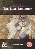 The Bone Alchemist