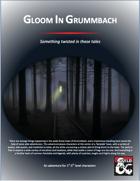 Gloom in Grummbach