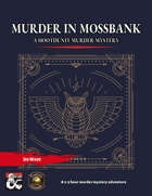 A Murder in Mossbank - A One Shot Whodunit Murder Mystery (Fantasy Grounds)