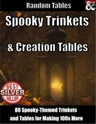 Spooky Trinkets and Creation Tables - Random Tables