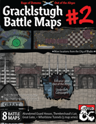 Out of the Abyss Map Pack: Gracklstugh Volume 2, The City of Blades Battle Maps (including Whorlstone Tunnels, Themberchaud's Lair, Great Gates, & Abandoned Guard Houses)
