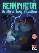 Reanimator - Artificer Specialization
