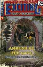Exciting Tales of Adventure #5: Ambush at the Gates