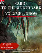 Guide to the Underdark: Volume 1: Drow (Fantasy Grounds)