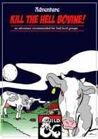 Kill the Hell Bovine - adventure