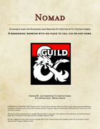 The Nomad: A wandering warrior with no place to call his or her home. (Class)