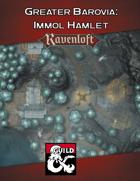Greater Barovia: Immol Hamlet