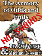 The Armory of Odds and Ends