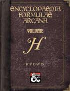 Encyclopaedia Formulae Arcana - H