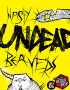 Nasty Undead Beavers | A Design Dash One Shot