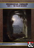 Undermountain - Standalone Part 2: The Fallen Arcanum