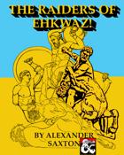 The Raiders of Ehkwaz!