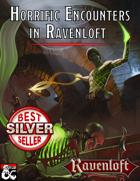 Horrific Encounters in Ravenloft