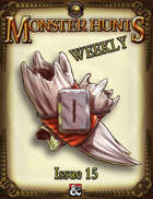 Monster Hunts Weekly: Issue 15 (Fantasy Grounds)