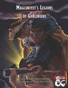 Maglubiyet's Legions - Goblinoid Monster Compendium