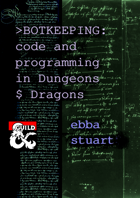 Botkeeping: Code and Programming in Dungeons and Dragons