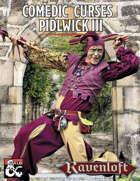 Comedic Curses of Pidlwick III