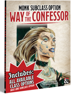 Monk Subclass - Way of the Confessor