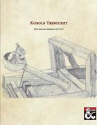 Kobold Trebuchet