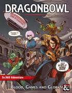 DRAGONBOWL (5e adventure)