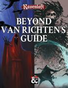 Beyond Van Richten's Guide [BUNDLE]