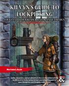 Kilvyn's Guide to Lockpicking