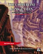 Copperline Bank & Loan: a Bank Heist Adventure