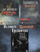 Ultimate Ravenloft Encounters [BUNDLE]