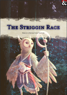 The Striggin Race and Pantheon