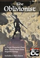 The Oblivionist 5e Class
