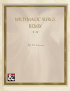 Wild Magic Surge Remix